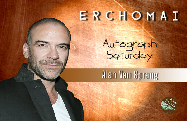 Alan Van Sprang Autograph Saturday