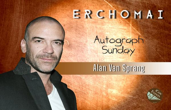Alan Van Sprang Autograph Sunday