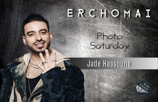 Jade Hassouné Photo Saturday