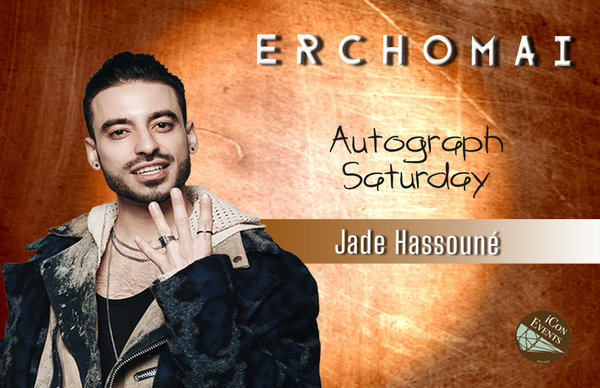 Jade Hassouné Autograph Saturday