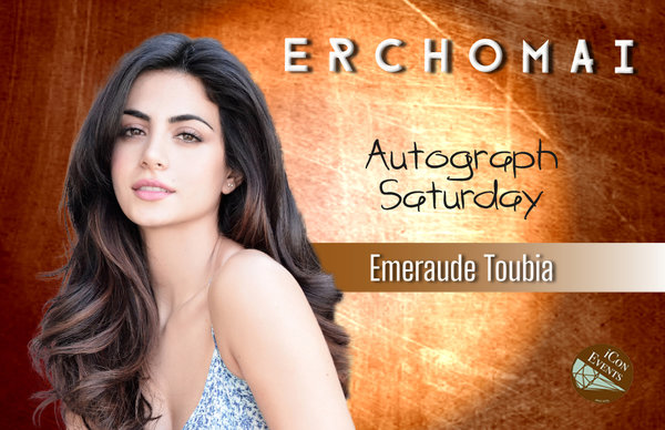 Emeraude Toubia Autograph Saturday